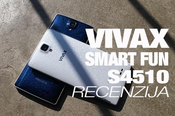 Recenzija: VIVAX SMART Fun S4510