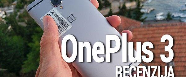 Oneplus 3 recenzija recenzija