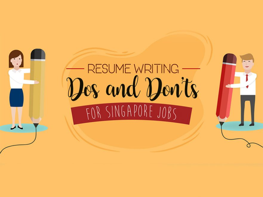 Singapore Resume Dos and Don\u0027ts What Jobseekers Must Know