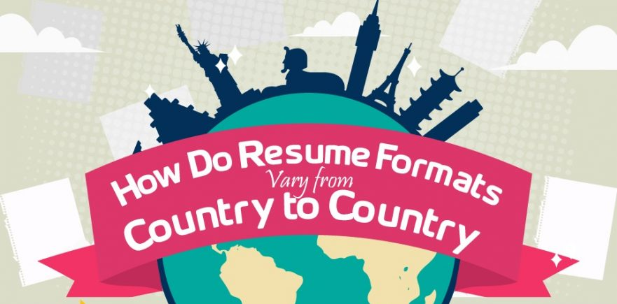 Resume Formats in Various Countries How Do They Differ?