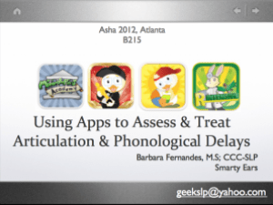 Using Apps to Assess & Treat Articulation Delays
