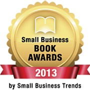 Make Your 2013 Small Business Book Award Nominations Now