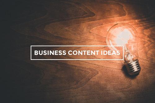 Business blog content ideas