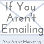 If you aren't emailing...
