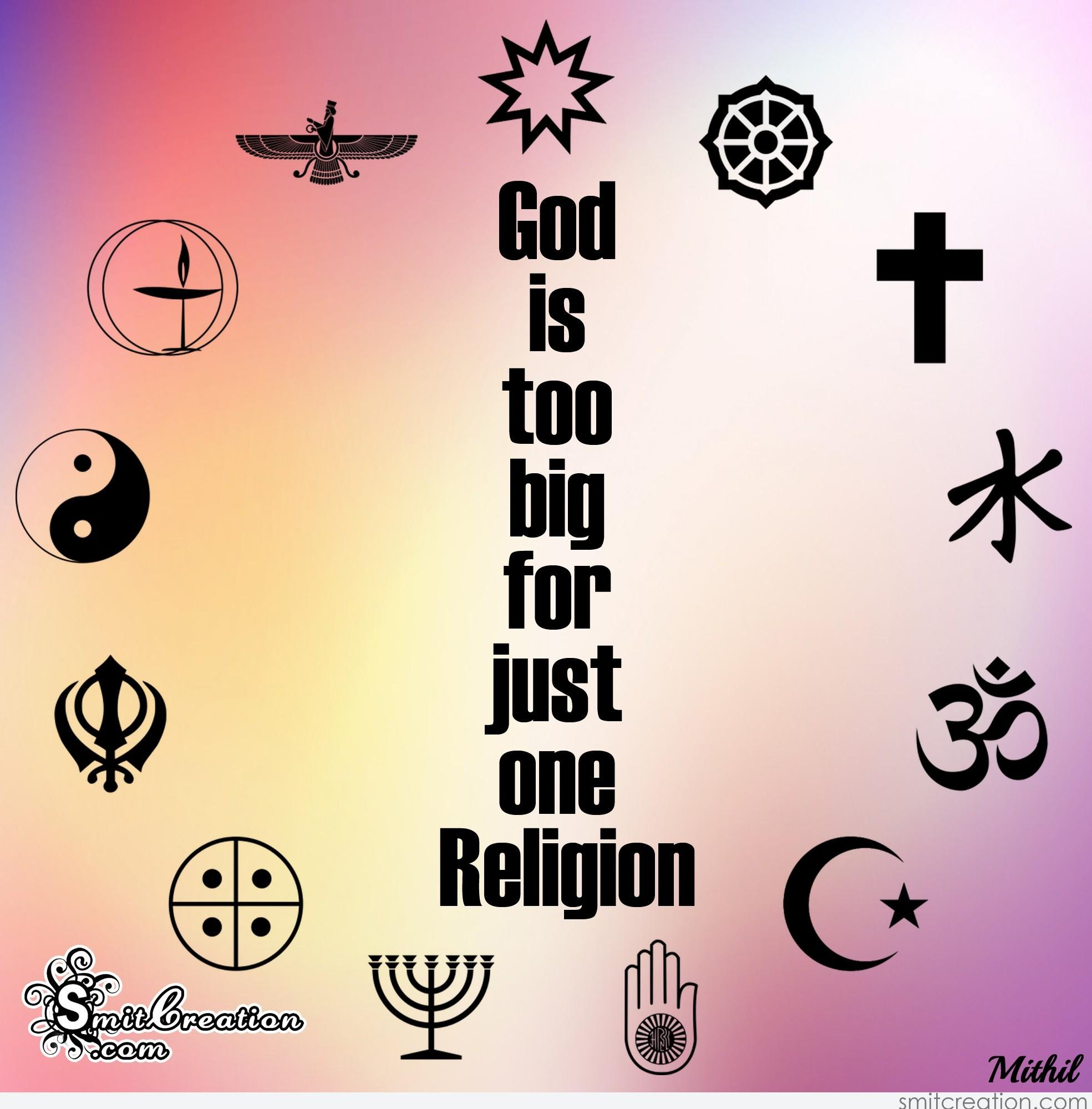 Love Quotes Wallpaper Download In Hindi God Is Too Big For Just One Religion Smitcreation Com