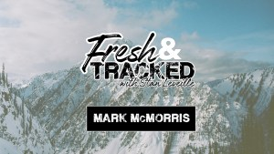 新鲜and Tracked with Mark McMorris