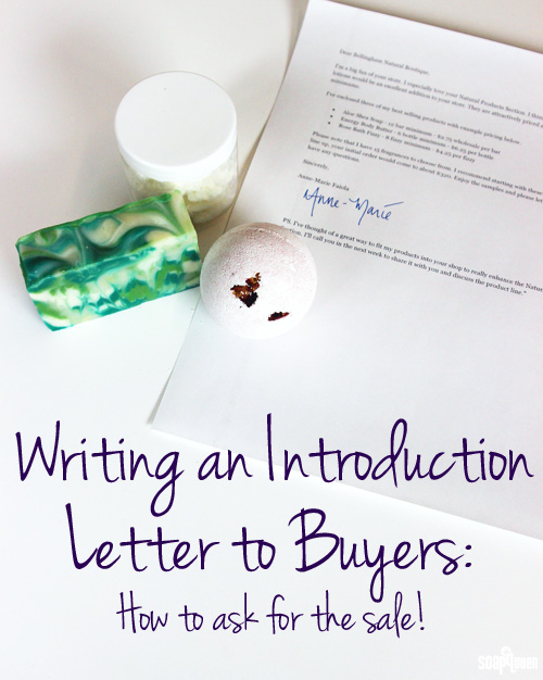 Writing an Introduction Letter to Buyers Ask for the Sale - Soap Queen