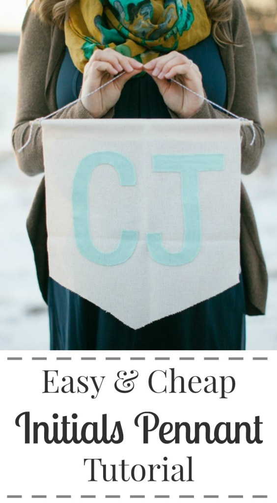 Cheap and easy initials pennant tutorial - Such a cute and easy project for a baby or kids room!