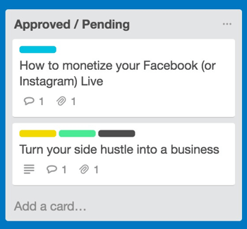 When articles are approved, move their cards to the Approved/Pending list.