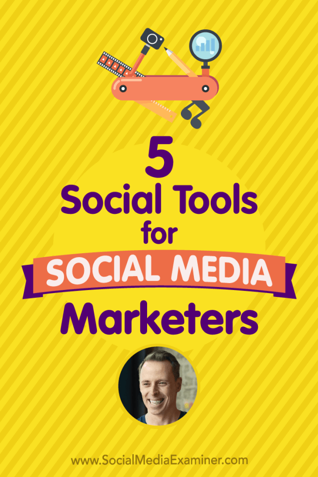 Social Media Marketing Podcast 278. In this episode Ian Cleary explores five different tools to help social marketers better do their job.