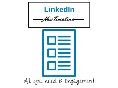 LinkedIn New Timeline - All you need is Engagement