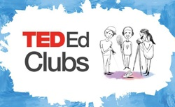 TED-Ed Clubs. Yup. TED-Ed just got better.