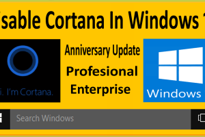 How To Disable Cortana In Windows 10 Anniversary Update Win 10 Professional  Enterprise