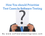 Prioritize Test Cases In Software Testing