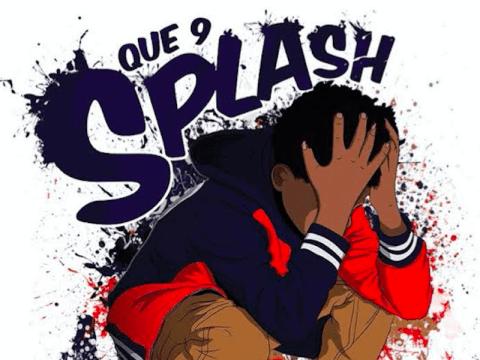Que 9 Splash