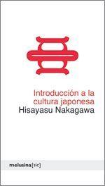 Introducción a la cultura japonesa - Hisayasu Nakagawa