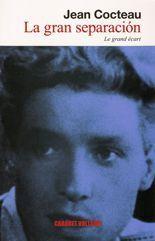 La gran separación - Jean Cocteau