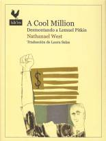 A Cool Million: Desmontando a Lemuel Pitkin - Nathanael West