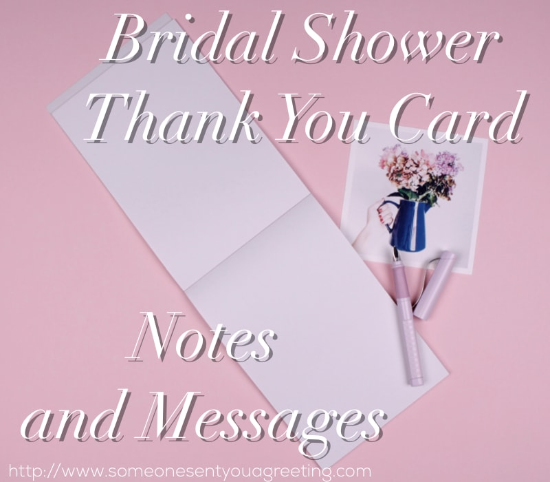 Bridal Shower Thank You Notes and Messages \u2013 Someone Sent You A Greeting