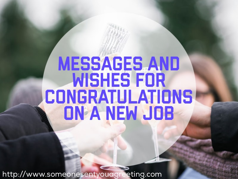 Congratulations on a New Job Messages and Wishes \u2013 Someone Sent You