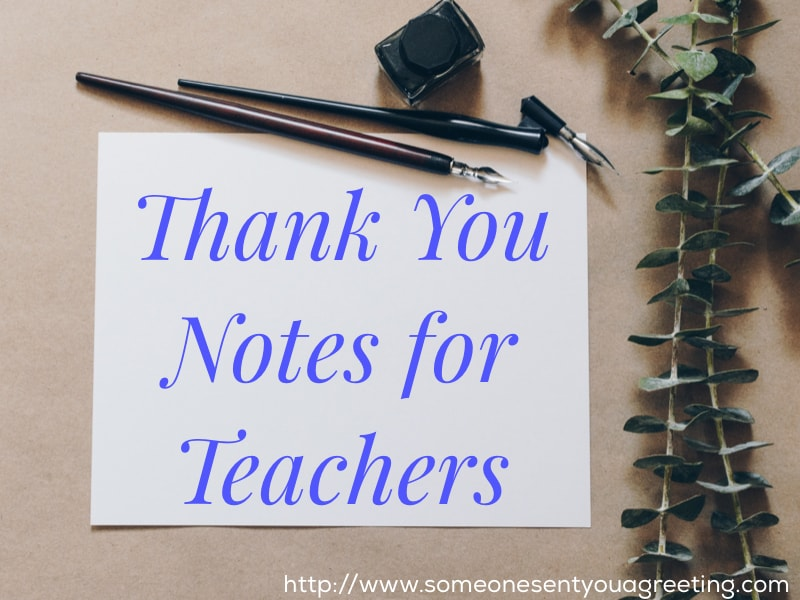 Thank You Notes for Teachers - Someone Sent You A Greeting