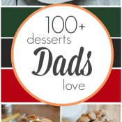100+ Desserts Dads Love | www.somethingswanky.com