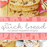 25+ Recipes for Quick Bread (NO yeast required!)