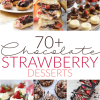 70+ Chocolate Covered Strawberry recipes including cheesecakes, ice cream, and tarts!