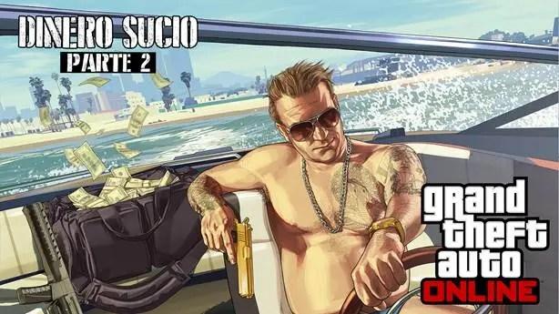Dinero Sucio parte 2 para GTA Online