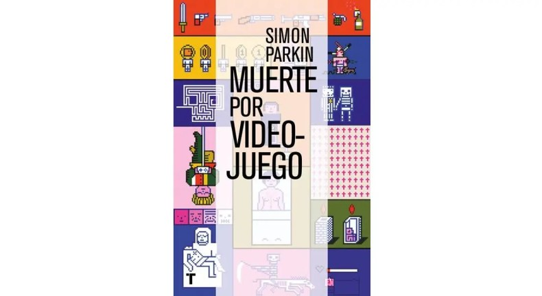 Libro Muerte por videojuego de Simon Parkin