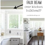 Faux Beam Over Kitchen Bulkhead – Wood Beam Inspiration