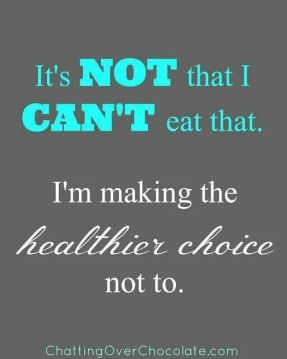 i-make-the-healthier-choice-not-to