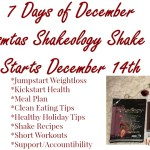 7 Days of December Christmas Shakeology Skake Off