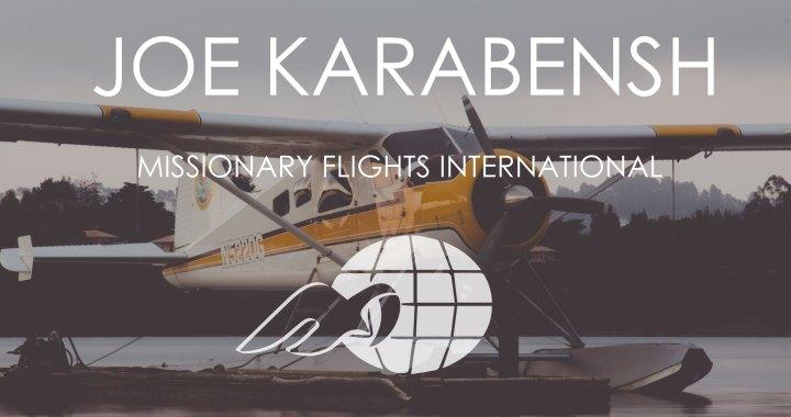 missionary-flights-international-joe-karabensh-1080