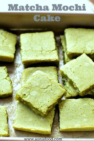 Green Tea (Matcha) Mochi Cake — Soni's Food
