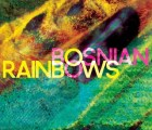 "Escucha ""Morning Sickness"", el nuevo sencillo de Bosnian Rainbows"
