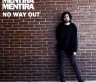 "Mentira Mentira - ""No Way Out"""