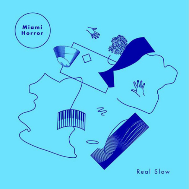 miami horror real slow