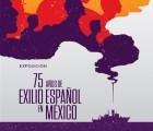 75 años del exilio español en México