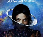 "Michael Jackson - ""A Place With No Name"""
