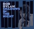 """Todos los detalles sobre el nuevo álbum de Bob Dylan: """"Shadows in the Night"""""""
