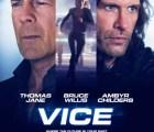 El nuevo teaser de VICE, de Bruce Willis