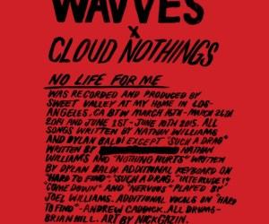 Wavves x Cloud Nothings