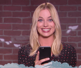 Margot Robbie - Mean tweets.