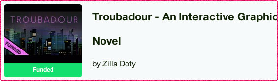 Troubadour - Interactive Graphic Novel Kickstarter