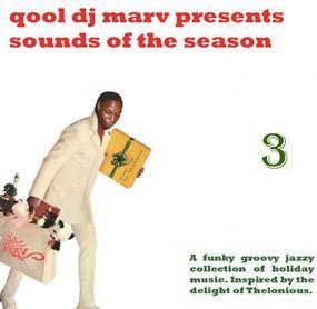 DJ Qool Marv Sounds of the Season Volume 3