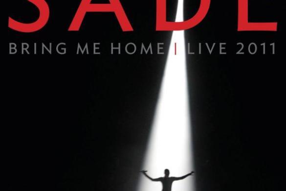 Sade - Bring Me Home