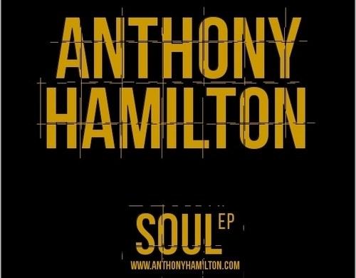 Anthony Hamilton - Soul EP