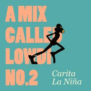 Carita La Nina A Mix Called Lowdi