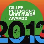 Gilles Peterson 2013 Worldwide Awards